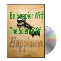 Be Happier with the science of happiness