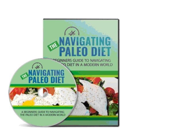 The Navigating Paleo Diet Advanced smart health best body health course